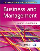 Business and Management: Course Companion (IB Diploma Programme)