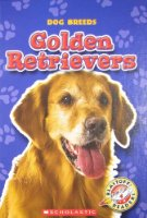 Golden Retrivers (Blastoff! Readers: Dog Breeds)