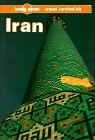 Lonely Planet Iran: A Travel Survival Kit