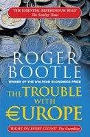 The Trouble With Europe, Third Edition
