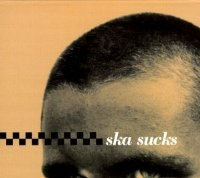 Ska Sucks [Musikkassette] [US-Import]
