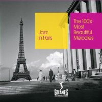 Jazz In Paris: The 100 Most Beautiful Melodies